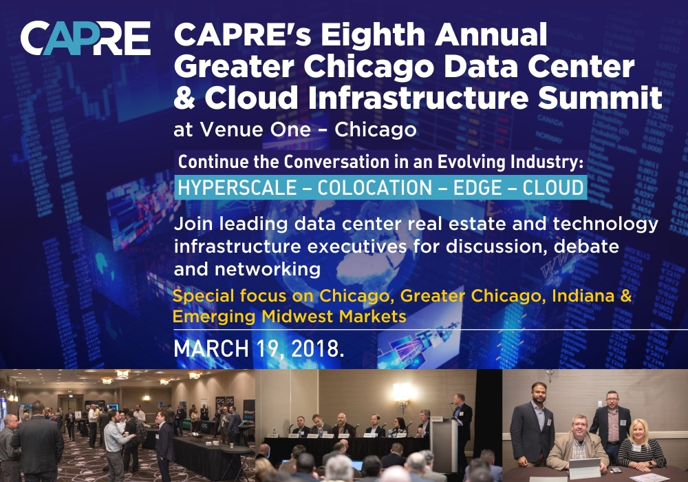 CAPRE'S EIGHTH ANNUAL GREATER CHICAGO DATA CENTER & CLOUD INFRASTRUCTURE SUMMIT Photo - Click Here to See